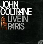 JOHN COLTRANE Live In Paris album cover