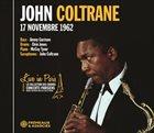 JOHN COLTRANE Live In Paris 17 Novembre 1962 album cover