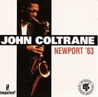 JOHN COLTRANE Newport '63 album cover