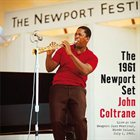JOHN COLTRANE The 1961 Newport Set album cover