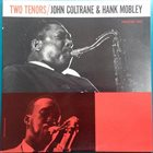 JOHN COLTRANE Two Tenors (with Hank Mobley) album cover