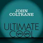 JOHN COLTRANE Verve Ultimate Cool album cover