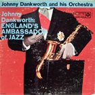 JOHN DANKWORTH England's Ambassador of Jazz album cover