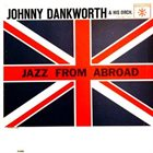 JOHN DANKWORTH Jazz from Abroad album cover