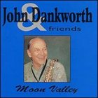 JOHN DANKWORTH Moon Valley album cover