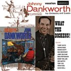 JOHN DANKWORTH What The Dickens! / Off Duty! album cover