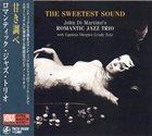JOHN DI MARTINO John Di Martino's Romantic Jazz Trio : The Sweetest Sound album cover