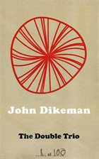 JOHN DIKEMAN The Double Trio album cover