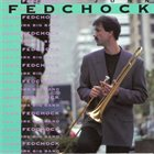 JOHN FEDCHOCK John Fedchock New York Big Band album cover