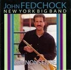 JOHN FEDCHOCK No Nonsense album cover