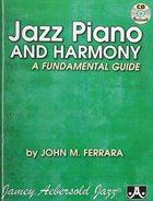 JOHN FERRARA Jazz Piano & Harmony-A Fundamental Guide album cover