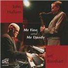 JOHN HALLAM Mr Fine & Mr Dandy album cover