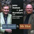 JOHN HALLAM Mr. Gentle and Mr. Hot album cover
