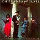JOHN HANDY Centerpiece album cover