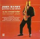 JOHN HANDY In The Vernacular + No Coast album cover