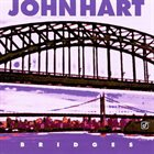 JOHN HART Bridges album cover
