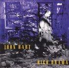 JOHN HART High Drama album cover