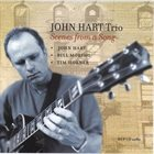 JOHN HART Scenes From A Song album cover