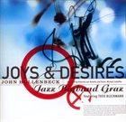JOHN HOLLENBECK Joys & Desires (with Jazz Bigband Graz featuring Theo Bleckmann) album cover