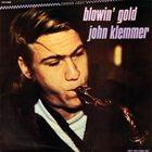 JOHN KLEMMER Blowin' Gold (compilation) album cover