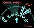 JOHN LA BARBERA Caravan album cover