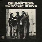 JOHN LEE AND GERRY BROWN John Lee / Gerry Brown  / Eef Albers / Darryl Thompson: Brothers album cover