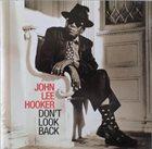 JOHN LEE HOOKER Don't Look Back album cover