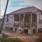 JOHN LEE HOOKER House Of The Blues (aka The Chess Story - Vol.2 ) album cover
