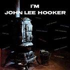 JOHN LEE HOOKER I'm John Lee Hooker (aka Blues Modernos) album cover