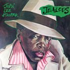 JOHN LEE HOOKER Jealous album cover
