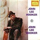 JOHN LEE HOOKER John Lee Hooker (aka The King Of Folk Blues) album cover