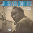 JOHN LEE HOOKER Live At Sugar Hill Volume 2 album cover