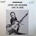 JOHN LEE HOOKER Live In 1978 album cover