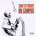 JOHN LEE HOOKER On Campus (aka In Person) album cover