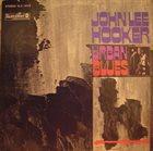 JOHN LEE HOOKER Urban Blues album cover