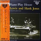 JOHN LEWIS John Lewis And Hank Jones ‎: Piano Play House album cover