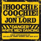 JON LORD Danger: White Men Dancing (with The Hoochie Coochie Men) album cover