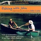 JOHN LURIE Fishing With John album cover