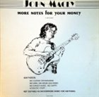 JOHN MACEY More Notes For Your Money album cover