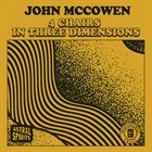 JOHN MCCOWEN 4 Chairs In Three Dimensions album cover