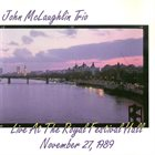 JOHN MCLAUGHLIN John McLaughlin Trio : Live At The Royal Festival Hall album cover