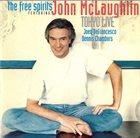 JOHN MCLAUGHLIN The Free Spirits Featuring John McLaughlin - Tokyo Live album cover