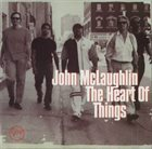 JOHN MCLAUGHLIN The Heart of Things album cover