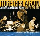 JOHN MEDESKI John Medeski & Lee Shaw : Together Again: Live At The Egg album cover