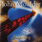 JOHN MOULDER Awakening album cover