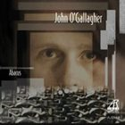 JOHN O'GALLAGHER Abacus album cover