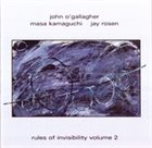 JOHN O'GALLAGHER Rules of Invisibility vol.2 album cover