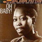 JOHN PATTON Oh Baby! album cover
