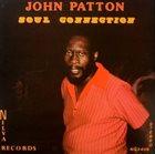 JOHN PATTON Soul Connection album cover