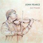 JOHN PEARCE Just Friends album cover